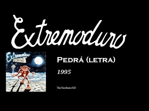 Extremoduro - Pedrá (letra)