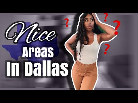NICE PLACES TO LIVE IN DALLAS