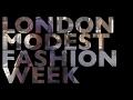 London Modest Fashion Week #LMFW   MissMeiraDee