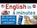 Learn English in 6 minutes: WORK, OFFICE, UNIVERSITY, SOCIAL, TECHNOLOGY vocabulary