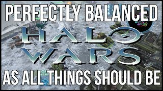 Halo Wars is Definitely a Perfectly Balanced Masterpiece