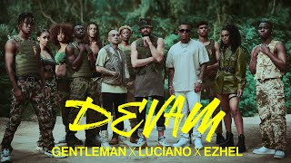 Gentleman x Luciano x Ezhel - DEVAM (Official Video)