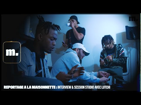 Youtube: REPORTAGE A LA MAISONNETTE: Interview & Session Studio, présenté par @Lutchi 420!