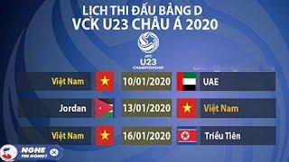 Lịch Thi Đấu VCK U23 châu Á 2020 của Việt Nam tại Thái Lan
