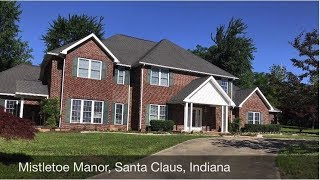 Meet Mistletoe Manor in Santa Claus, Indiana