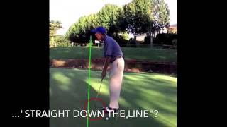 """Straight Down the Line"" Putting Stroke"