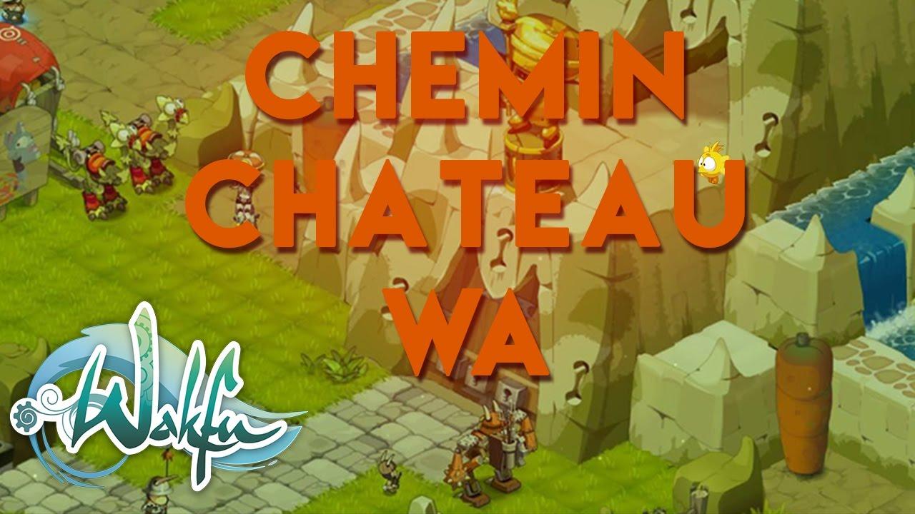 Wakfu Chemin Pour Accéder Au Château Du Wa