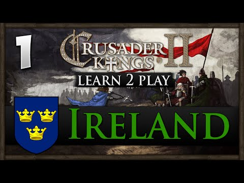 Crusader Kings 2 - Learn 2 Play - Ireland - w/ Jackie Fish! #1