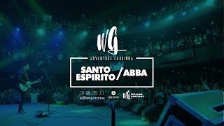 William Graziane | Santo Espirito / Abba | Juventude Lagoinha