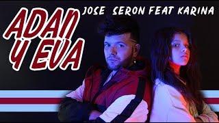 Paulo Londra - Adan y Eva (Jose Seron feat Karina y Marina Cover)