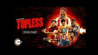 Topless | Official Teaser | A ZEE5 Original | Premieres 11th February on ZEE5