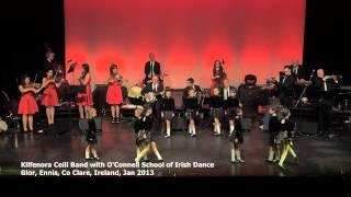 kilfenora ceili band with o connell school of irish dance