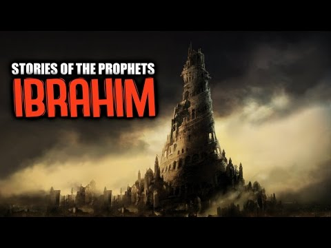 Ibrahim AS [The Friend Of Allah]