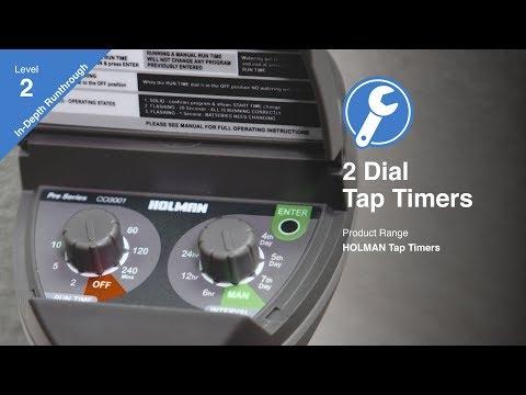 Holman Two Dial Tap Timer Range