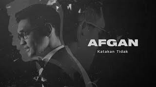 Gambar cover Afgan - Katakan Tidak | Official Video Clip