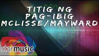 McLisse and MayWard - Titig ng PagIbig (Official Lyric Video Video)
