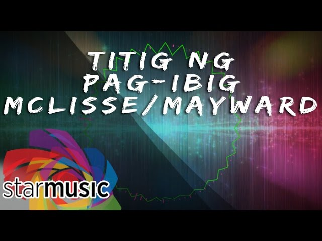 McLisse and MayWard - Titig ng PagIbig (Official Lyric Video Video)