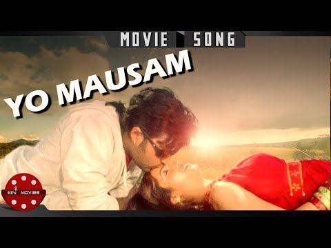 Yo Mausam Yahi Bhancha - New Nepali Superhit Movie Sapana Song Ft Aryan Sigdel, Nandita Kc