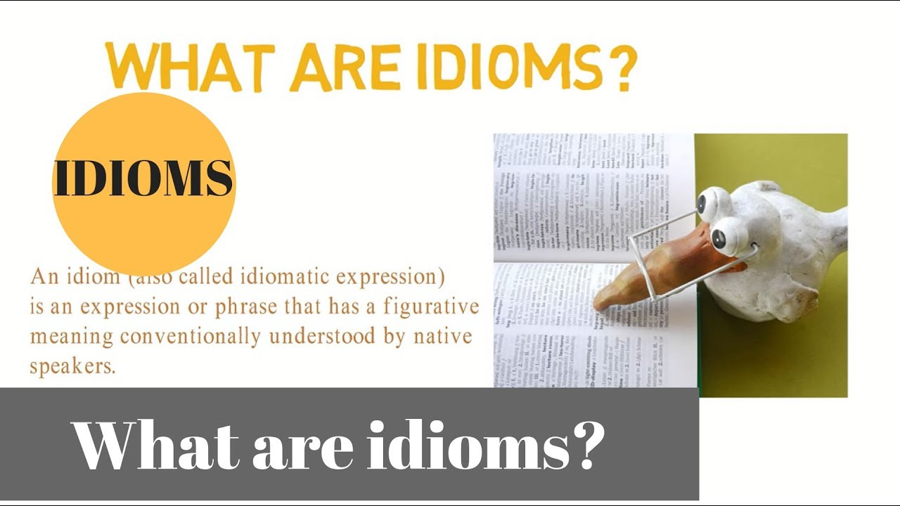 English Idioms | Lists of Idioms with Definitions and Examples,