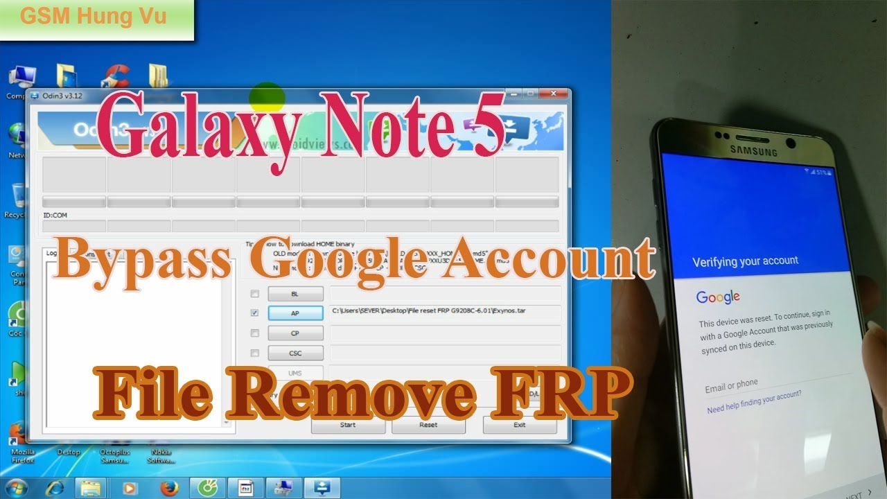 Reset-bypass Google account Galaxy Note 5 N9208C by Odin ok