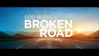 God Bless the Broken Road Official Trailer Video