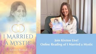 "Intro to ""I Married A Mystic"" Online Reading with Kirsten Buxton - ACIM Books"