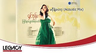 -  Acoustic Mix Shin Phone Ma Ngo Nae Top Audio.mp3