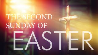 Vid #11 Second Sunday of Easter