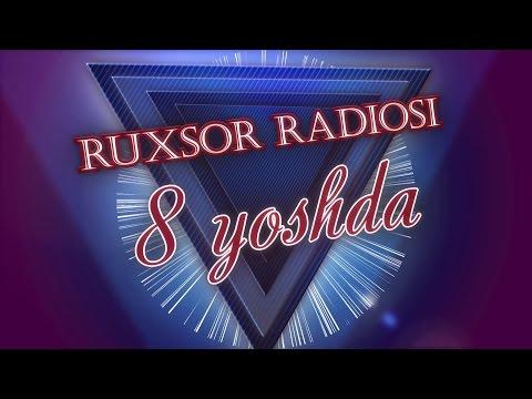 Ruxsor FM  (8-yoshda) | Рухсор ФМ (8-ёшда)