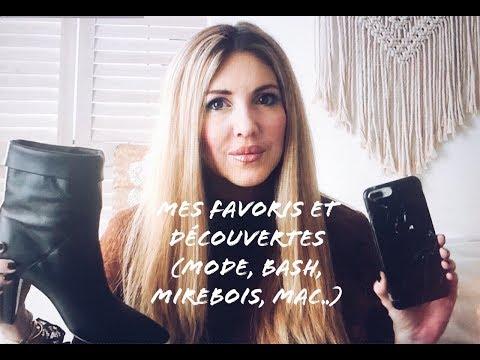 MES DECOUVERTES ET FAVORIS : Mode et beauté, Ba&sh, Mac, Mirebois…
