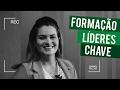 FORMAÇÃO LÍDERES CHAVE