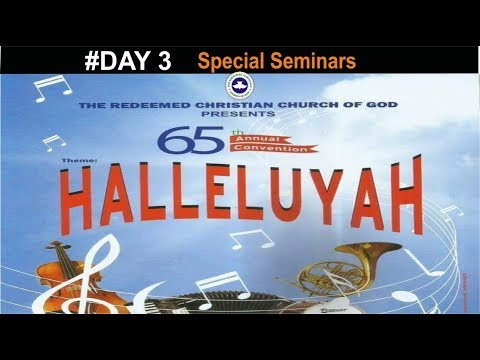 RCCG 65th ANNUAL CONVENTION 2017 #Day 3_ Special Seminars
