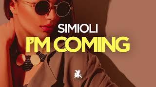 Simioli - I'm Coming (Original Club Mix)