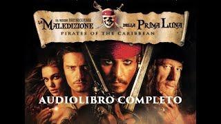Pirati dei caraibi la maledizione della prima luna capitoli 11 - 15 audiolibro completo ita