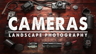 What Landscape Photography CAMERA Should YOU BUY?