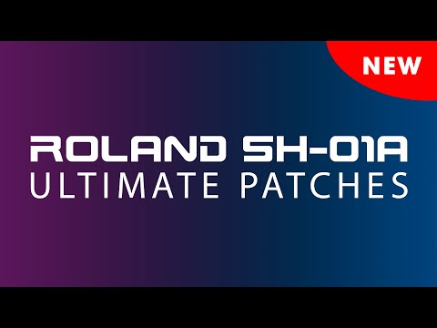 ULTIMATE PATCHES for ROLAND SH-01A • VOLUMES 4-6