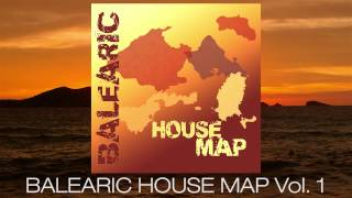 Balearic House Map Vol.1 Continuous Mix