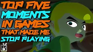 Top Five Moments in Games That Made Me Stop Playing