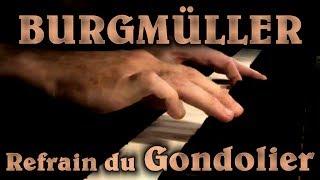 Johann BURGMÜLLER: Op. 109, No. 14 (Refrain du Gondolier)