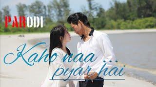Download PARODI INDIA .KAHO NAA PYAR HAI / versi INDONESIA (MEDAN) bersambung