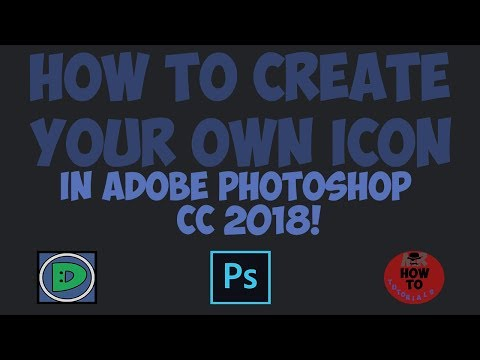HOW TO CREATE YOUR OWN ICON IN ADOBE PHOTOSHOP CC 2018!