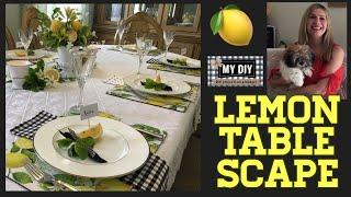 Summer Tablescape | Lemon Table Decor � | Casual Table Setting
