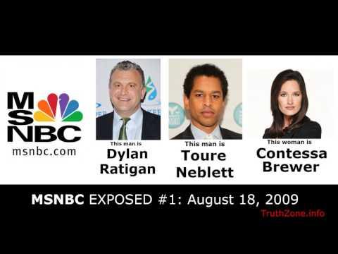 MSNBC EXPOSED#1: (Dylan Ratigan, Toure Neblett, Contessa Brewer) CONSTRUCTING FALSE RACIAL NARRATIVE