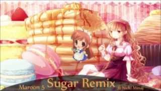 Nightcore - Sugar Remix (Maroon 5 ft Nicki Minaj)