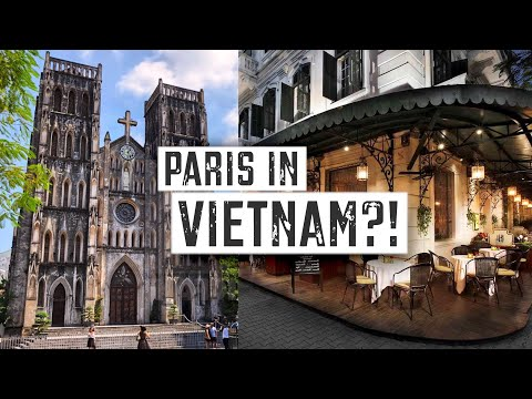 Why HANOI Looks Like PARIS... My First Impressions of Vietnam!