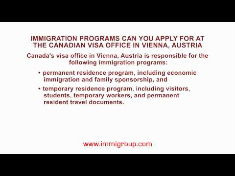 Immigration programs can you apply for at the Canadian visa office in Vienna, Austria
