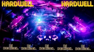 Hardwell Apollo - Maroon5 Maps (DJ Decibel edit)
