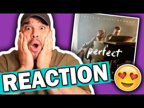Topic & Ally Brooke - Perfect [REACTION]