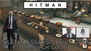 HITMAN - Bangkok Silent Assassin, Suit Only Walkthrough Guide - Club 27 in Thailand (Episode 4)