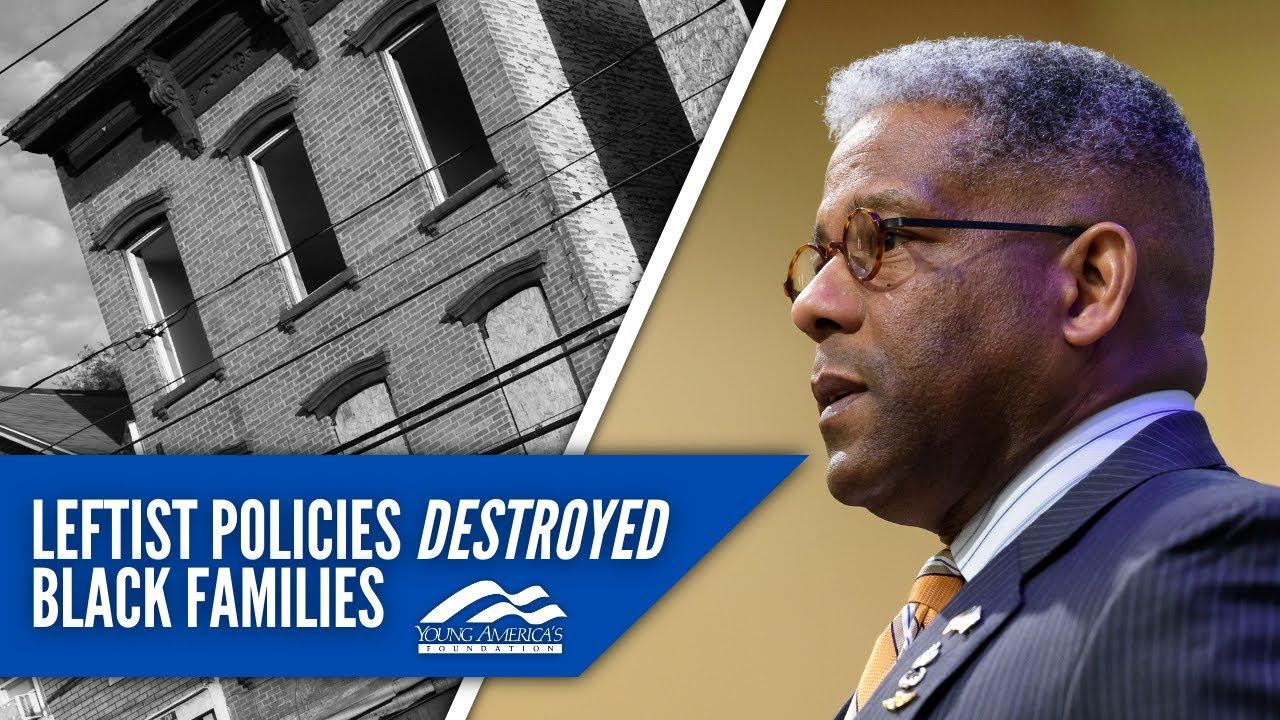 Leftist Policies Destroyed Black Families | Allen West